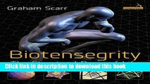 Collection Book Biotensegrity: The Structural Basis of Life