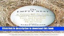 Collection Book The Empty Nest: 31 Parents Tell the Truth About Relationships, Love, and Freedom