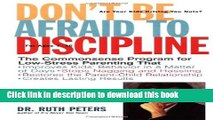 [PDF] Don t Be Afraid To Discipline: The Commonsense Program for Low-Stress Parenting That