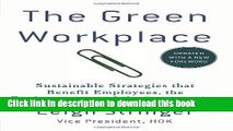New Book The Green Workplace: Sustainable Strategies that Benefit Employees, the Environment, and