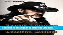 [PDF] Lemmy Kilmister: Life Beyond Motorhead Collateral Damage Popular Online