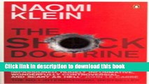 [PDF] The Shock Doctrine: The Rise of Disaster Capitalism [Paperback] [2008] (Author) Naomi Klein