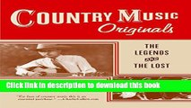 [PDF] Country Music Originals: The Legends and the Lost Popular Online