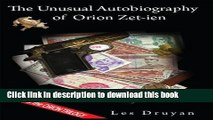 [PDF] The Unusual Autobiography of Orion Zet-ien (The Orion Trilogy Book 1) Full Colection