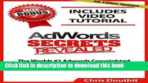 [New] EBook AdWords Secrets Revealed: The Complete Guide To Google AdWords Pay Per Click and PPC