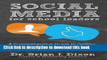 [New] PDF Social Media for School Leaders: A Comprehensive Guide to Getting the Most Out of