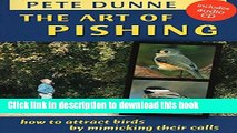 [PDF] The Art of Pishing: How to Attract Birds by Mimicking Their Calls Full Online