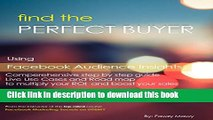 [New] EBook Facebook Marketing | How to Find the Perfect Buyers: Using Facebook Marketing Tools |