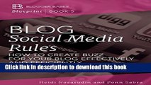 [New] EBook Blog Social Media Rules: How to Create Buzz for Your Blog Effectively and Efficiently