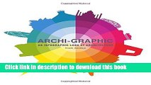 [PDF] Archi-Graphic: An Infographic Look at Architecture [Full Ebook]