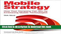 [New] EBook Mobile Strategy: How Your Company Can Win by Embracing Mobile Technologies Free Books