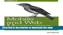 [New] EBook Mobile and Web Messaging: Messaging Protocols for Web and Mobile Devices Free Books