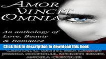 [PDF] Amor Vincit Omnia: An Anthology of Love, Beauty   Romance Download Online