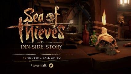 Inn-side Story #2 Setting Sail on PC de Sea of Thieves