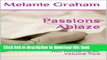 [PDF] Passions Ablaze: Hot Housemates: Volume Two Download Online