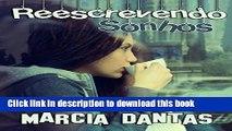 [PDF] Reescrevendo Sonhos (Portuguese Edition) Reads Full Ebook