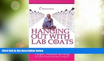 Big Deals  Hanging Out with Lab Coats: Hope, Humor   Help for Cancer Patients and Their
