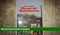 EBOOK ONLINE  Manual Del Aventurero/ The Adventurer s Handbook (Spanish Edition)  BOOK ONLINE