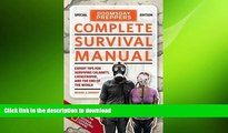 READ BOOK  Doomsday Preppers Complete Survival Manual: Expert Tips for Surviving Calamity,