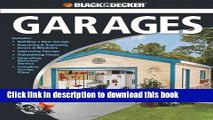 [PDF] Black   Decker The Complete Guide to Garages: Includes: Building a New Garage, Repairing