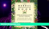 READ FREE FULL  The Herbal Menopause Book: Herbs, Nutrition and Other Natural Therapies  READ