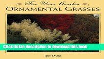 [PDF] Ornamental Grasses (For Your Garden Series) Full Colection