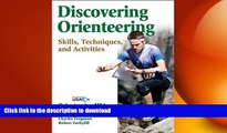 READ BOOK  Discovering Orienteering: Skills, Techniques, and Activities FULL ONLINE