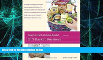 Big Deals  How to Start a Home-Based Gift Basket Business (Home-Based Business Series)  Free Full