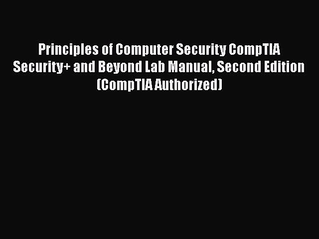 Read Principles of Computer Security CompTIA Security+ and Beyond Lab Manual Second Edition