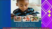 read here  Early Childhood Experiences in Language Arts Early Literacy