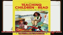 best book  The Essentials of Teaching Children to Read The Teacher Makes the Difference 3rd