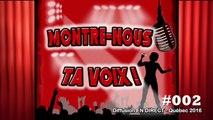 #002 Carl Trenton dans le Concours Montre-Nous Ta Voix Quebec 2016