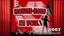 #007 Virginie Poncin dans le Concours Montre-Nous Ta Voix Quebec 2016