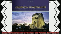 read here  American Government Institutions and Policies Brief Version