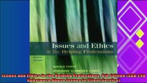 best book  Issues and Ethics in the Helping Professions 8th Edition SAB 240 Substance Abuse Issues