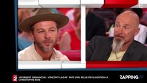 Vivement Dimanche : Vincent Lagaf' fait une belle déclaration à Christophe Maé