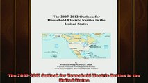 Pdf online  The 20072012 Outlook for Household Electric Kettles in the United States