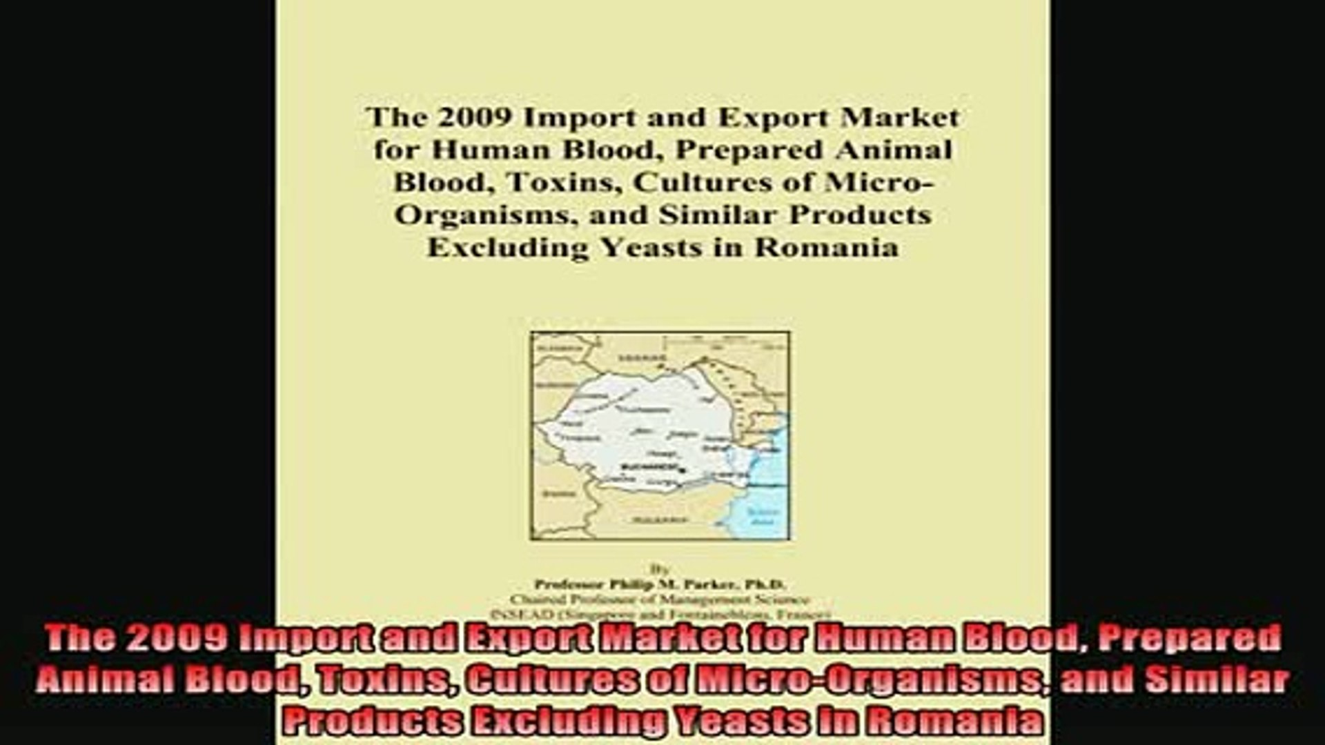 For you  The 2009 Import and Export Market for Human Blood Prepared Animal Blood Toxins Cultures of
