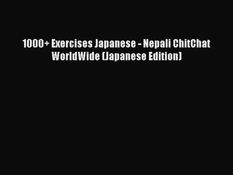 Read 1000+ Exercises Japanese - Nepali ChitChat WorldWide (Japanese Edition) PDF Online