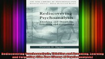Free Full PDF Downlaod  Rediscovering Psychoanalysis Thinking and Dreaming Learning and Forgetting The New Full Ebook Online Free