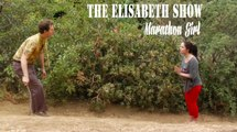 THE ELISABETH SHOW - Marathon Girl