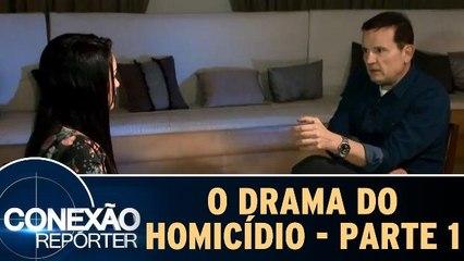 O Drama do Homicídio - Parte 1