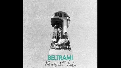 Beltrami - Finché ancora resteranno le parole