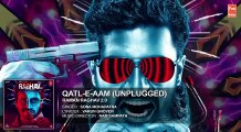 Qatl-E-Aam Full Song (Audio) | Raman Raghav 2.0 | Nawazuddin Siddiqui | Anurag Kashyap | Ram Sampath Fun-online