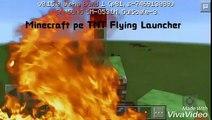 ✔Minecraft Pe 0.15.0 | Flying Tnt Launcher |
