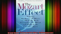 Free Full PDF Downlaod  The Mozart Effect Tapping the Power of Music to Heal the Body Strengthen the Mind and Full Ebook Online Free