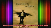 READ FREE FULL EBOOK DOWNLOAD  Experiments in Ethics Mary Flexner Lectures of Bryn Mawr College Full Ebook Online Free
