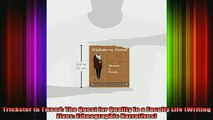 READ book  Trickster in Tweed The Quest for Quality in a Faculty Life Writing Lives Ethnographic Full Free