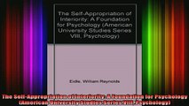 READ book  The SelfAppropriation of Interiority A Foundation for Psychology American University Full Ebook Online Free