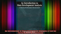 READ book  An Introduction to Data Envelopment Analysis A Tool for Performance Measurement Full Free